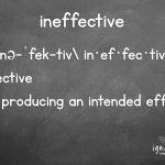 ineffective