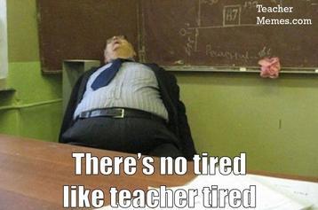 teacher tired
